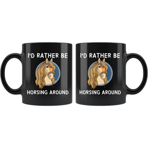 I'd Rather Be Horsing Around Cute Horse Lovers Coffee Mug - Hundredth Monkey Tees