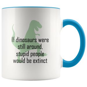 Funny Dinosaurs Extinct Coffee Mug - Hundredth Monkey Tees