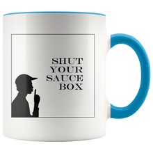 Load image into Gallery viewer, Funny Coffee Mug Shut Up Shut Your Sauce Box Vintage Sayings - Hundredth Monkey Tees