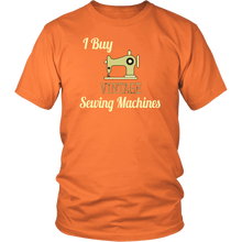 Load image into Gallery viewer, I Buy Vintage Sewing Machines Tshirt for Sellers Hobbyists Collectors - Hundredth Monkey Tees