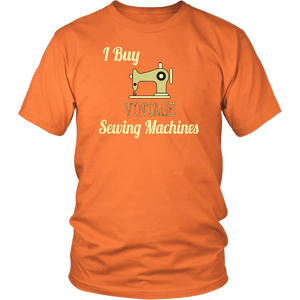 I Buy Vintage Sewing Machines Tshirt for Sellers Hobbyists Collectors - Hundredth Monkey Tees
