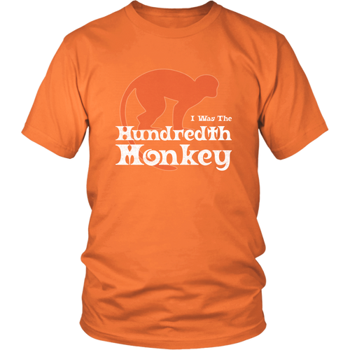 I Was the Hundredth Monkey T-shirt Funny Spiritual Shirt Evolution Phenomenon
