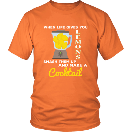 When Life Gives You Lemons Tshirt Make a Cocktail Funny Shirt