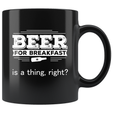 Load image into Gallery viewer, Beer for Breakfast Coffee Mug Funny Morning AM Drinking - Hundredth Monkey Tees