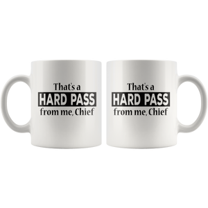 Hard Pass Coffee Mug Funny Sarcasm Gift for Him - Hundredth Monkey Tees