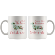 Load image into Gallery viewer, Just a Girl Who Loves Dachshunds Coffee Mug Weiner Dog Mom Cup - Hundredth Monkey Tees