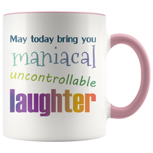 Load image into Gallery viewer, Funny Quirky Laughter Coffee Mug Inspirational Well Wishes - Hundredth Monkey Tees