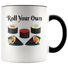Load image into Gallery viewer, Roll Your Own Funny Sushi Lovers Coffee Mug - Hundredth Monkey Tees