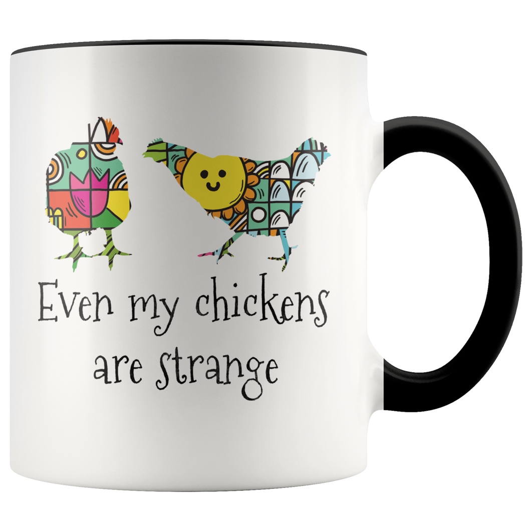 Weird Chickens Coffee Mug Gift for Farmers Farm Girls Hipsters - Hundredth Monkey Tees