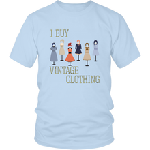 Load image into Gallery viewer, I Buy Vintage Clothing Tshirt for Sellers, Shop Owners, Clothes Hobbyists Collectors - Hundredth Monkey Tees