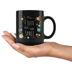 I Just Need Some Space Coffee Mug Funny Sarcastic Planets Science Geek  Drinkware