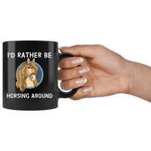 Load image into Gallery viewer, I'd Rather Be Horsing Around Cute Horse Lovers Coffee Mug - Hundredth Monkey Tees