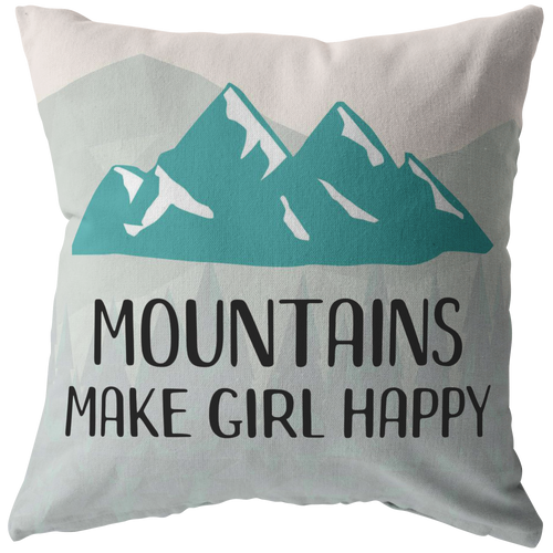 Mountains Make Girl Happy Throw Pillow for Outdoor Lovers PNW Camping - Hundredth Monkey Tees