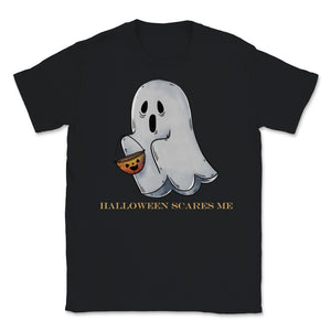 Cute Funny Ghost Halloween Scares Me product Unisex T-Shirt - Black