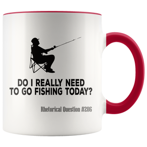 Funny Fishing Coffee Mug Need to Go Fisherman Humor - Hundredth Monkey Tees