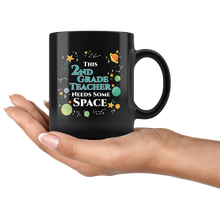 Load image into Gallery viewer, This 2nd Grade Teacher Needs Some Space Coffee Mug Funny Sarcastic Planets Science Geek - Hundredth Monkey Tees