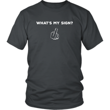 Load image into Gallery viewer, What's My Sign Astrology Bar Humor Funny Tshirt Mens Womens - Hundredth Monkey Tees