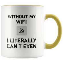 Load image into Gallery viewer, Funny Wifi Coffee Mug I Literally Can't Even - Hundredth Monkey Tees