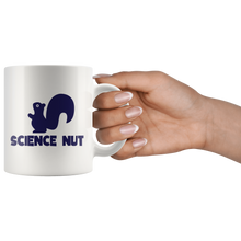 Load image into Gallery viewer, Science Nut Funny Back to School Coffee Mug Squirrel Scientific Nerd Geek - Hundredth Monkey Tees