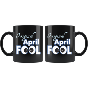Original April Fool's Day Birthday Coffee Mug Gift - Hundredth Monkey Tees