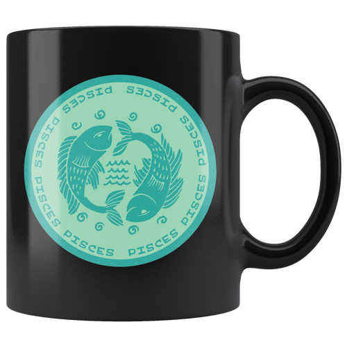 Pisces Birthday Astrology Zodiac Birth Signs Coffee Mug Black - Hundredth Monkey Tees