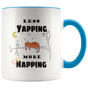 Less Yapping More Cat Napping Funny Coffee Mug for Cat Lovers - Hundredth Monkey Tees
