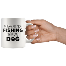 Load image into Gallery viewer, I'd Rather Be Fishing With My Dog Coffee Mug - Hundredth Monkey Tees