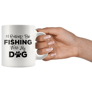 I'd Rather Be Fishing With My Dog Coffee Mug - Hundredth Monkey Tees