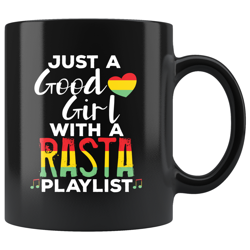 Just a Good Girl with a Rasta Playlist Coffee Mug Women - Hundredth Monkey Tees
