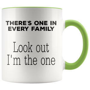Funny One in Every Family Reunion Coffee Mug I'm the One - Hundredth Monkey Tees