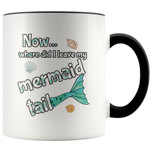 Cute Mermaid Tail Funny Saying Coffee Mug - Hundredth Monkey Tees