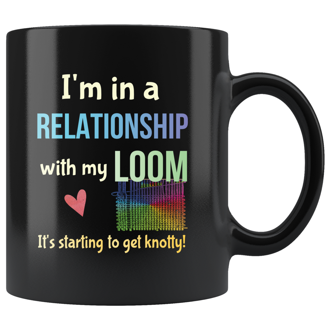 Funny Weaving Loom Crafters Coffee Mug Committed Relationship Knotty Hooker - Hundredth Monkey Tees