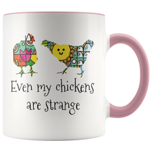 Load image into Gallery viewer, Weird Chickens Coffee Mug Gift for Farmers Farm Girls Hipsters - Hundredth Monkey Tees