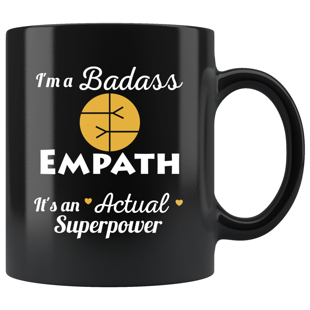 Badass Empath Superpower Coffee Mug Intuitive Psychic Highly Sensitive Spiritual People - Hundredth Monkey Tees