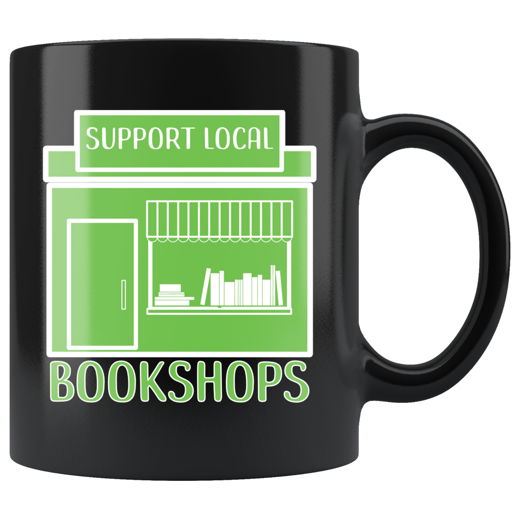 Support Local Bookshops Bookstore Owner Small Business Coffee Mug - Hundredth Monkey Tees