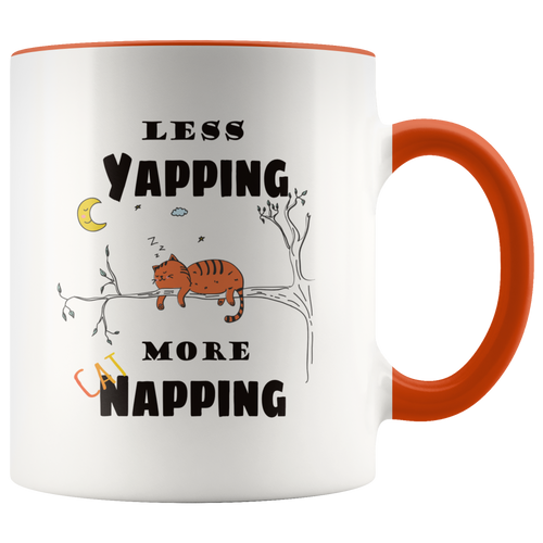 Less Yapping More Cat Napping Funny Coffee Mug for Cat Lovers