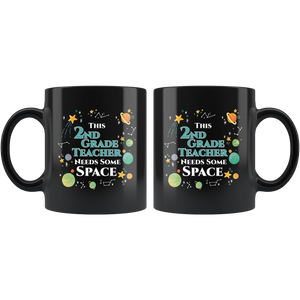 This 2nd Grade Teacher Needs Some Space Coffee Mug Funny Sarcastic Planets Science Geek - Hundredth Monkey Tees