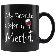Load image into Gallery viewer, My Favorite Color is Merlot Wine Drinker Connoisseurs Coffee Mug Gift - Hundredth Monkey Tees