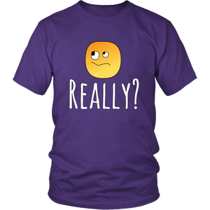 Really? Funny Sarcastic Humor Tshirt
