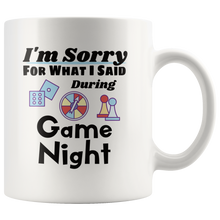 Load image into Gallery viewer, Funny Game Night Coffee Mug I'm Sorry For What I Said - Hundredth Monkey Tees