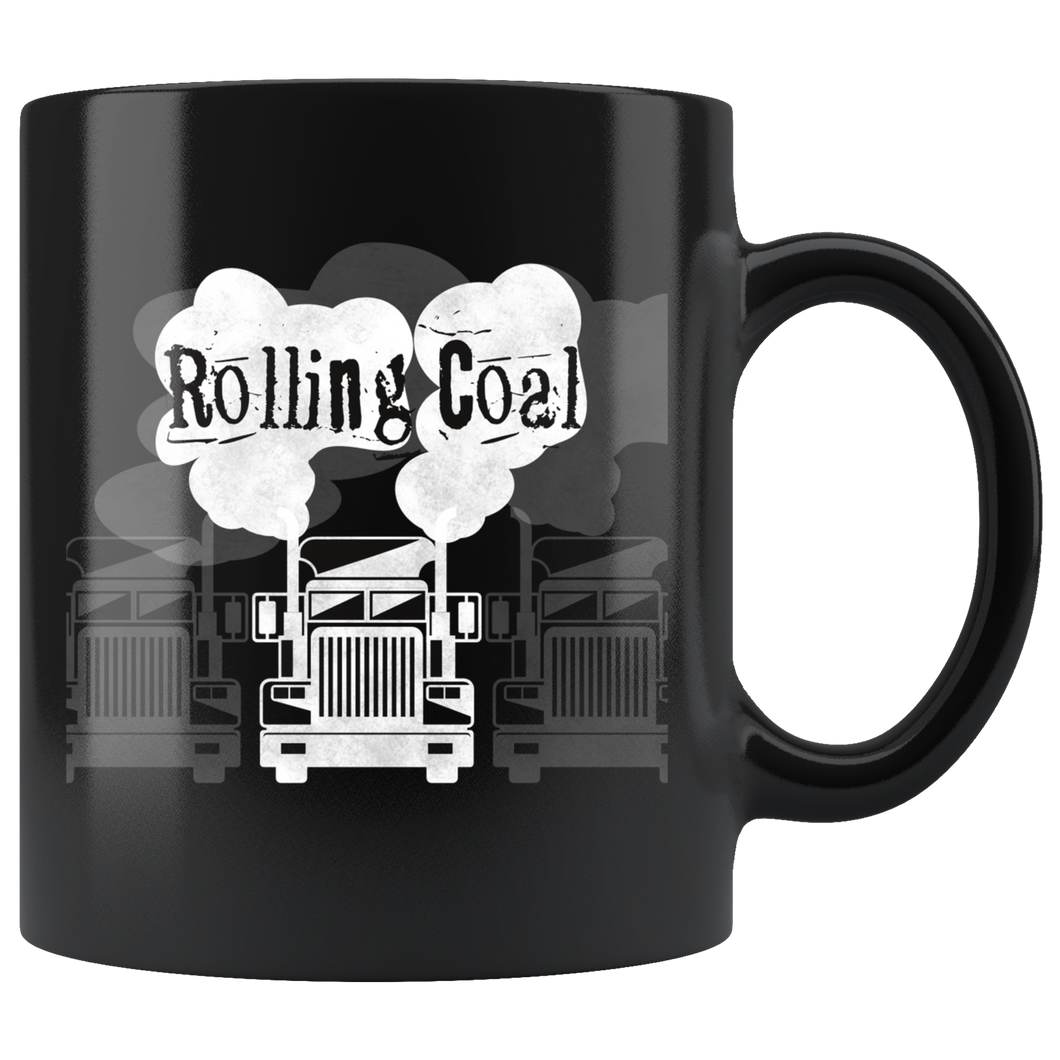 Rolling Coal Coffee Mug Trucker Diesel Semi Truck Driver - Hundredth Monkey Tees