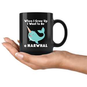 Narwhal When I Grow Up Cute Animal Coffee Mug