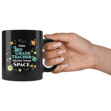 Load image into Gallery viewer, This 3rd Grade Teacher Needs Some Space Coffee Mug Funny Sarcastic Planets Science Geek - Hundredth Monkey Tees