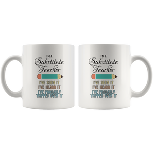 Substitute Teacher Coffee Mug Funny Saying School Gift - Hundredth Monkey Tees
