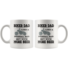 Load image into Gallery viewer, Biker Dad Coffee Mug Funny More Beer Saying Gift