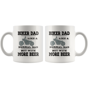 Biker Dad Coffee Mug Funny More Beer Saying Gift - Hundredth Monkey Tees