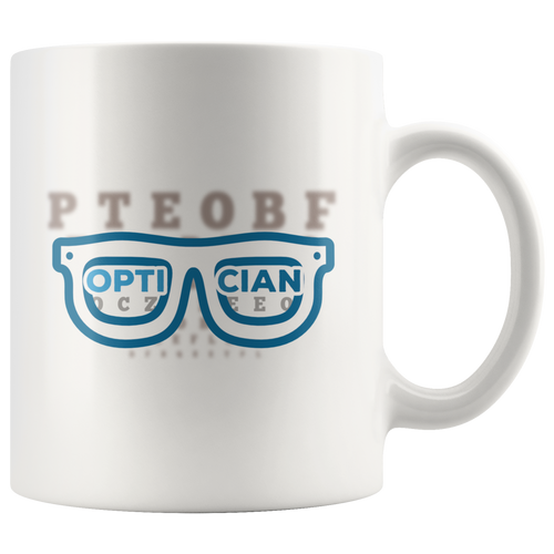 Cute Optician Coffee Mug Eye Doctor Vision Therapist Sight Specialist Gift - Hundredth Monkey Tees