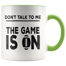 Load image into Gallery viewer, Football Fans Funny Coffee Mug Game is On Sarcasm - Hundredth Monkey Tees