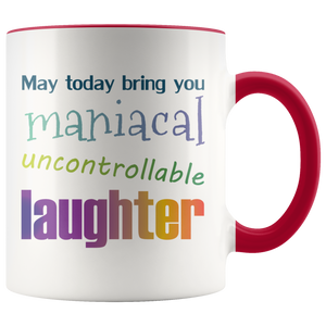 Funny Quirky Laughter Coffee Mug Inspirational Well Wishes - Hundredth Monkey Tees