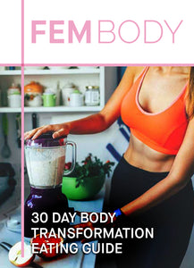 Fembody Tea -  30 Day body transformation eating guide